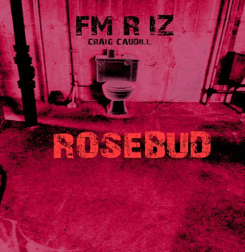 rosebudddddd